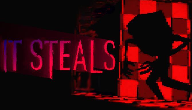 It Steals Free Download