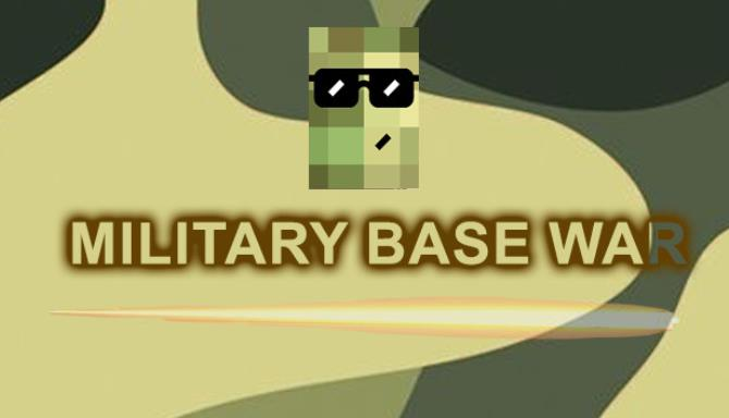 Military Base War free download