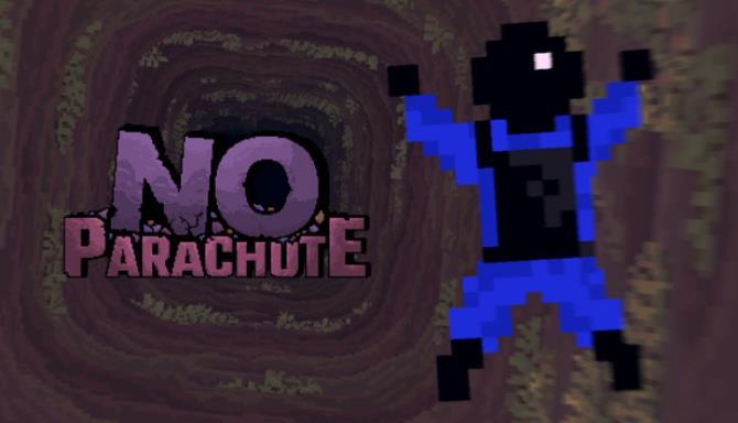 No Parachute Free Download