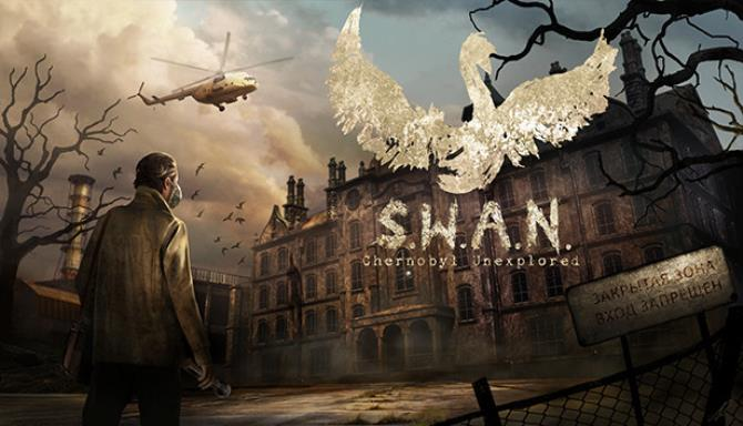 S.W.A.N.: Chernobyl Unexplored Free Download