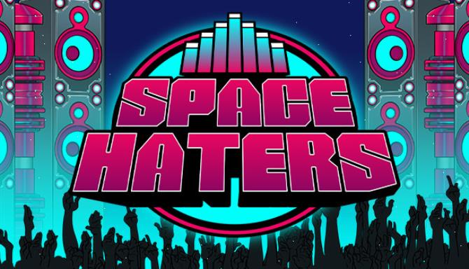 Space Haters Free Download