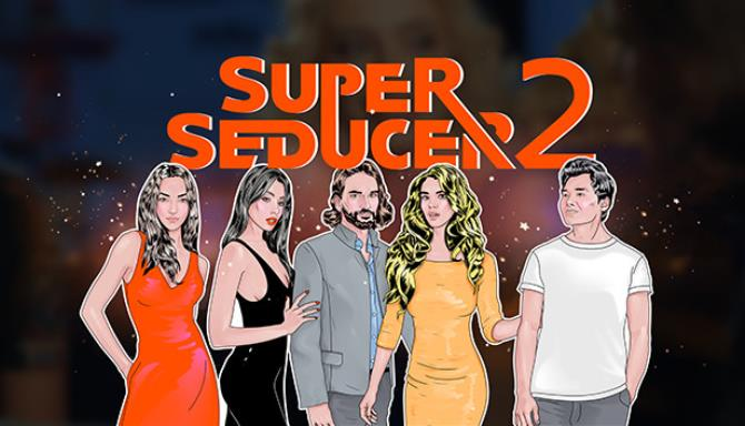 Super Seducer 2 - Advanced Seduction Tactics Free Download