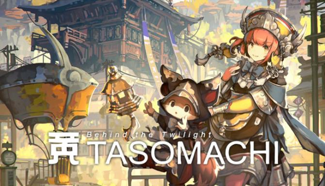 TASOMACHI: Behind the Twilight Free Download