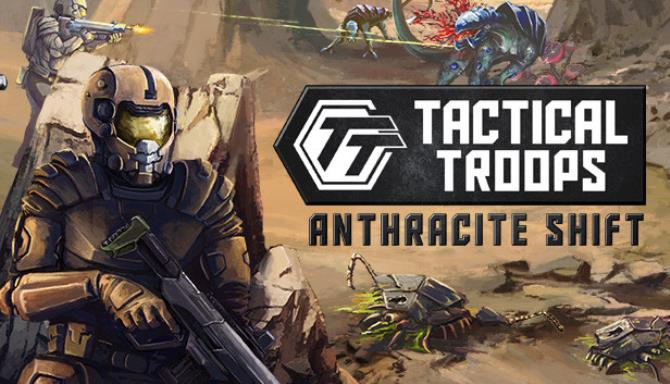 Tactical Troops: Anthracite Shift free download