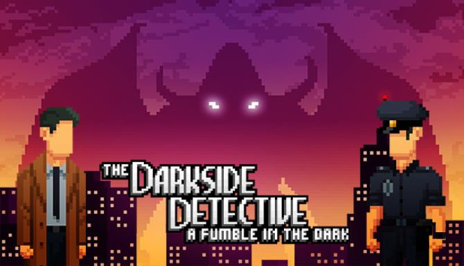 The Darkside Detective: A Fumble in the Dark Free Download
