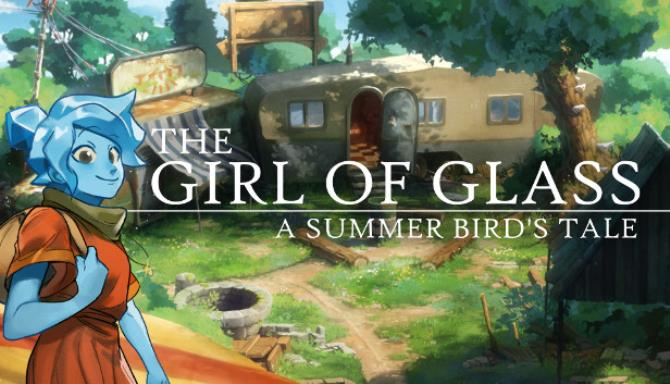 The Girl of Glass: A Summer Bird's Tale free download