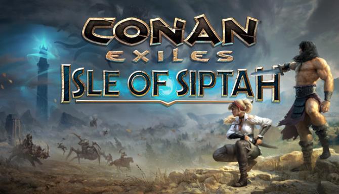 Conan Exiles: Isle of Siptah Free Download