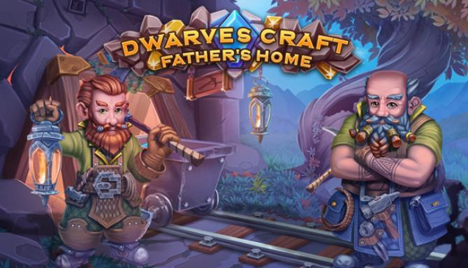 Dwarves Craft. Father's home Free Download