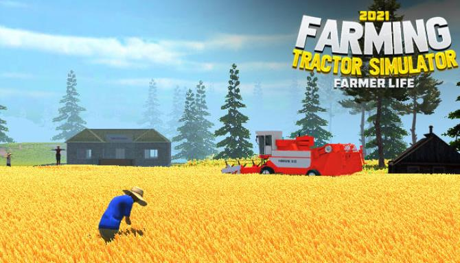 Farming Tractor Simulator 2021: Farmer Life free download