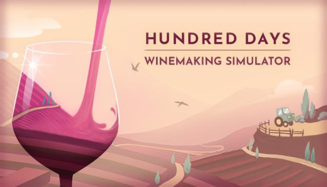 Hundred Days – Winemaking Simulator Free Download