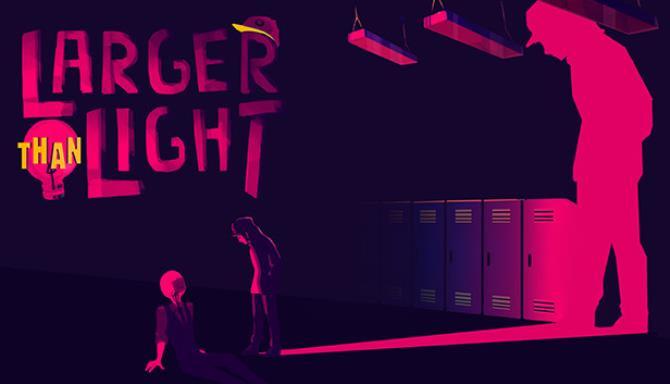 Larger Than Light free download