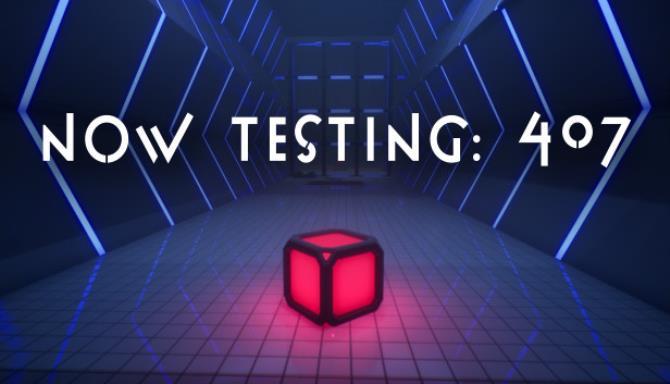 Now Testing: 407 Free Download