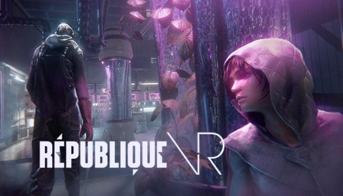 Republique VR free download