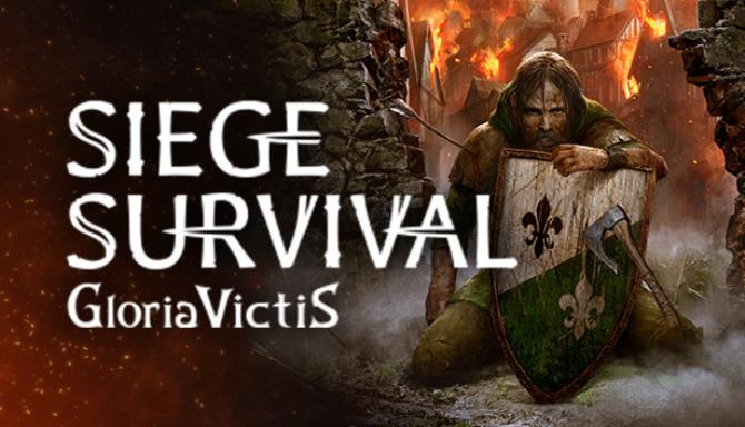 Siege Survival: Gloria Victis Free Download