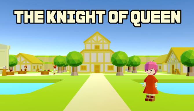 THE KNIGHT OF QUEEN free download