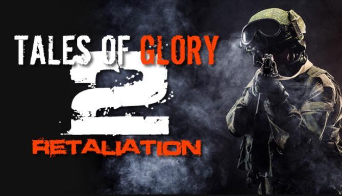 Tales Of Glory 2 – Retaliation free download