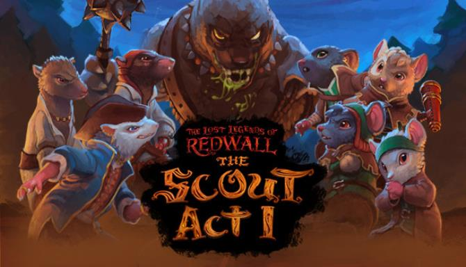 The Lost Legends of Redwall : The Scout Act 1 Free Download