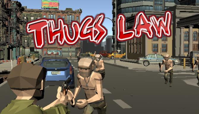 Thugs Law Free Download