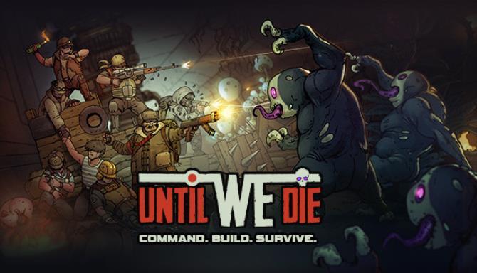Until We Die free download