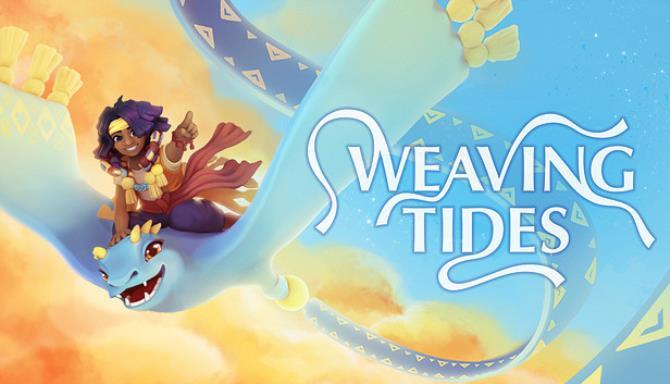 Weaving Tides Free Download
