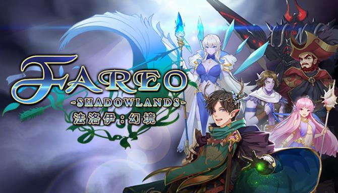 法洛伊幻境 Fareo Shadowlands Free Download