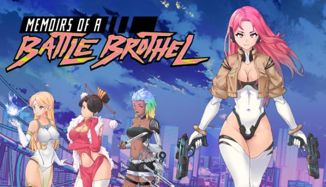 Memoirs of a Battle Brothel Free Download