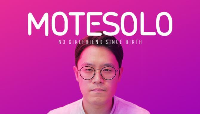 Motesolo : No Girlfriend Since Birth free download