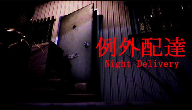 Night Delivery   例外配達 Free Download