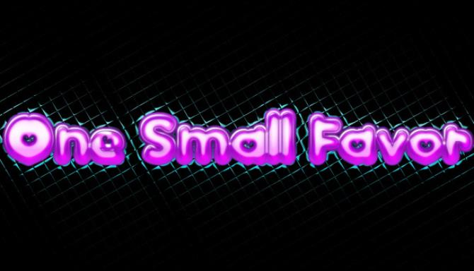 One Small Favor Free Download