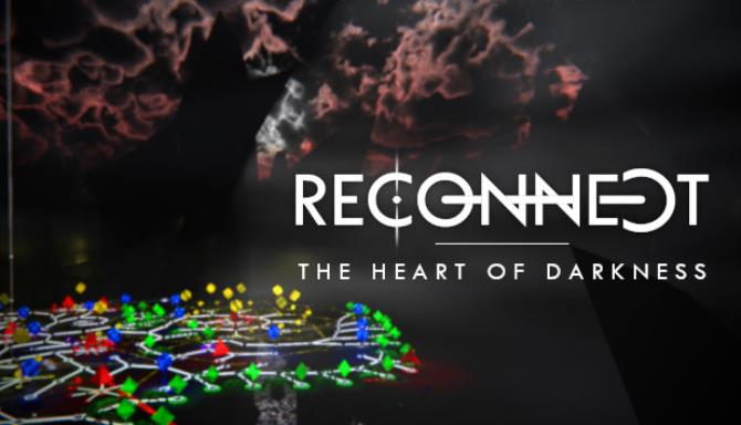 RECONNECT – The Heart of Darkness free download