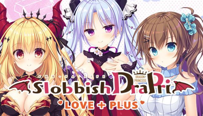 Slobbish Dragon Princess LOVE + PLUS free download