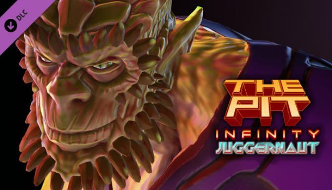 The Pit: Infinity - Juggernaut Free Download