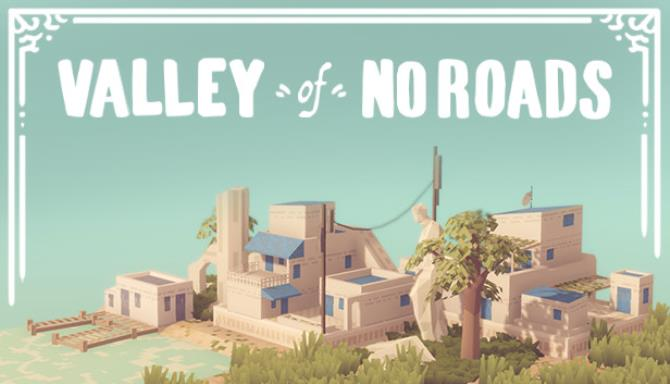 Valley of No Roads free download