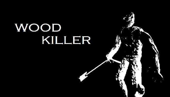 Wood Killer free download