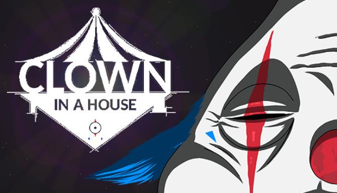 Clown In a House Free Download