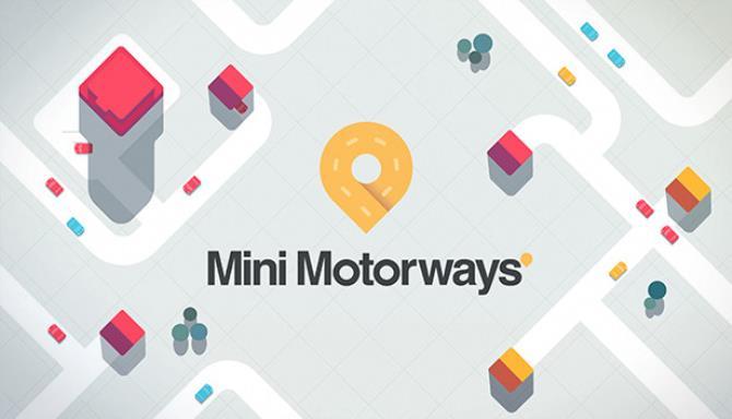 Mini Motorways Free Download (v26.07.2021)