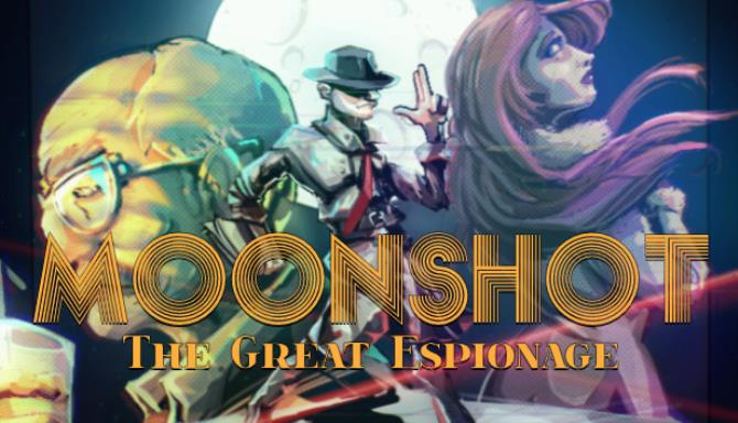 Moonshot – The Great Espionage free download