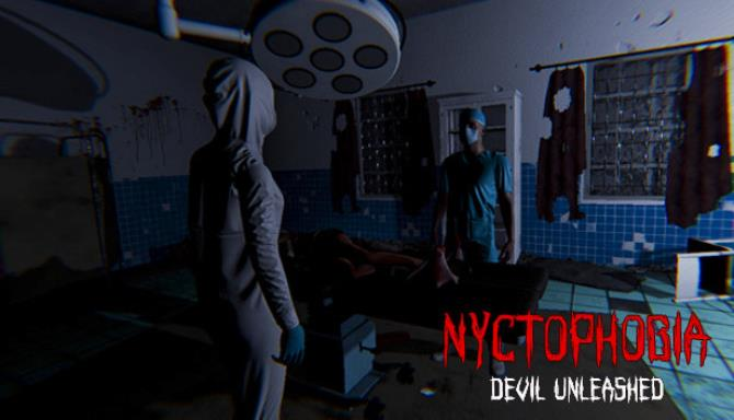 Nyctophobia: Devil Unleashed Free Download