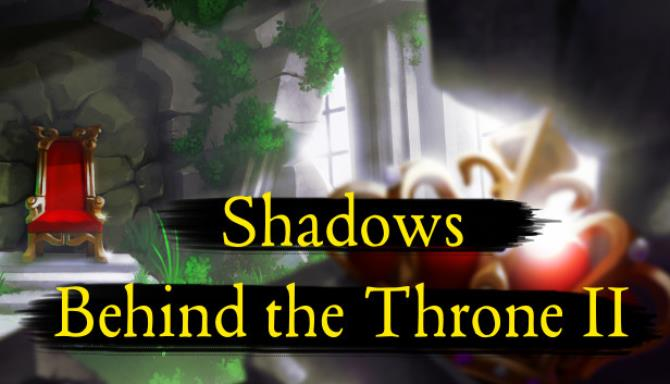 Shadows Behind the Throne 2 free download