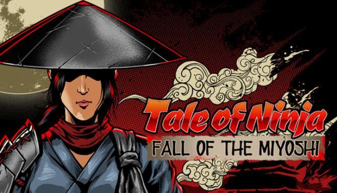 Tale of Ninja: Fall of the Miyoshi free download