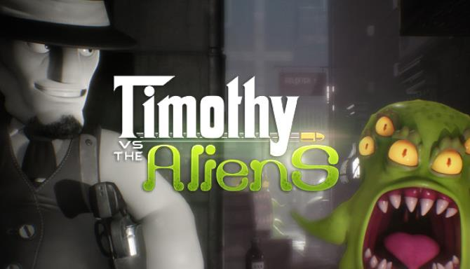 Timothy vs the Aliens Free Download