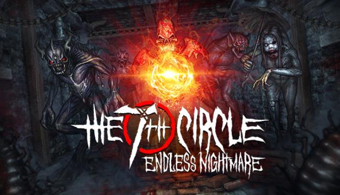 The 7th Circle – Endless Nightmare free download