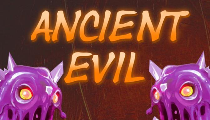 ANCIENT EVIL Free Download