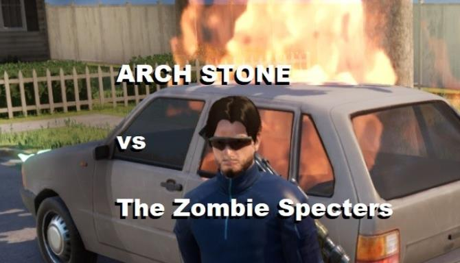 ARCH STONE vs The Zombie Specters Free Download