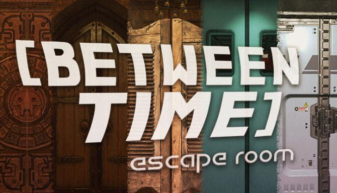 Between Time: Escape Room free download