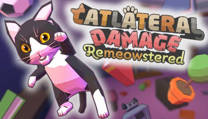 Catlateral Damage: Remeowstered Free Download
