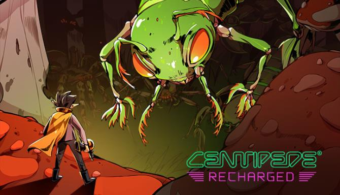 Centipede: Recharged Free Download