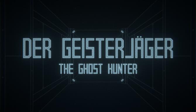 Der Geisterjäger / The Ghost Hunter Free Download
