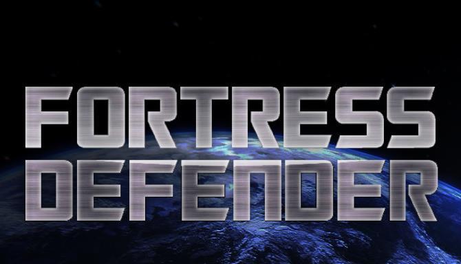 FORTRESS DEFENDER Free Download
