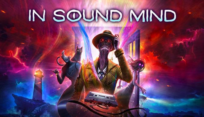 In Sound Mind Free Download